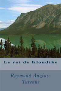 Le Roi de Klondike