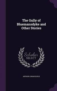 The Gully of Bluemansdyke and Other Stories