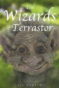 The Wizards of Terrastor