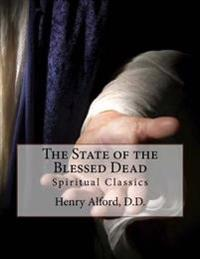The State of the Blessed Dead: Spiritual Classics