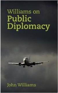 Williams on Public Diplomacy
