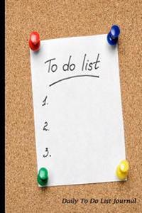 Daily to Do List Journal: To Do List Cork Board Design