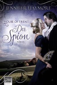 House of Trent 03 - Der Spion