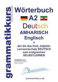 Worterbuch Deutsch - Amharisch - Englisch A2