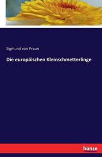 Die Europaischen Kleinschmetterlinge