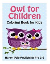 Owl for Children: Coloring Book for Kids