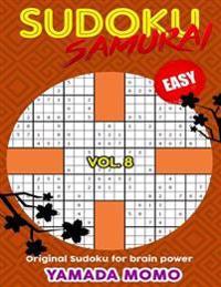 Sudoku Samurai Easy: Original Sudoku for Brain Power Vol. 8: Include 500 Puzzles Sudoku Samurai Easy Level