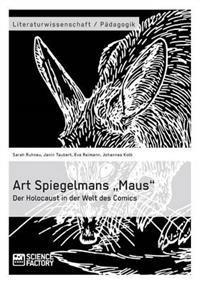 """Art Spiegelmans """"Maus."""" Der Holocaust in Der Welt Des Comics"""