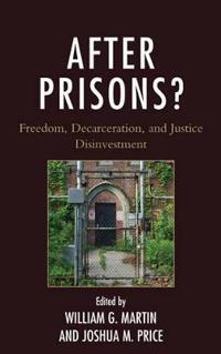 After Prisons?