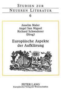 Europaeische Aspekte Der Aufklaerung: (Deutschland, England, Frankreich, Italien, Spanien)