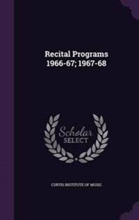 Recital Programs 1966-67; 1967-68