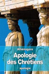 Apologie Des Chretiens