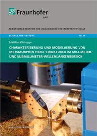 Charakterisierung und Modellierung von metamorphen HEMT Strukturen im Millimeter- und Submillimeter-Wellenlängenbereich