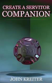 Create a Servitor Companion