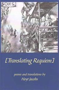 "Translating ""Requiem"""