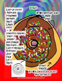 """Livro de Colorir Pastelaria Rosquinhas Aprender Ingles Lingua Cores + Conceitos Espaciais """"Sobre"""" """"Debaixo"""" Para Criancas Para Todos Livro E Em Ingles"""