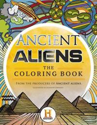 Ancient Aliens (TM) - The Coloring Book