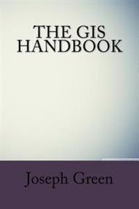 The GIS Handbook