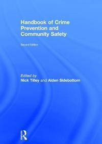 Handbook of Crime Prevention and Community Safety