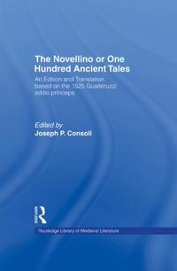 The Novellino or One Hundred Ancient Tales