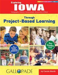Exploring Iowa Through Project-Based Learning - Carole Marsh - böcker (9780635123398)     Bokhandel
