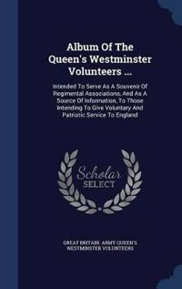 Album of the Queen's Westminster Volunteers ...