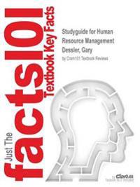 Studyguide for Human Resource Management by Dessler, Gary, ISBN 9780133545463
