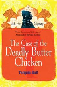 Case of the Deadly Butter Chicken