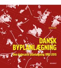 Dansk Byplanlægning 1992-2015
