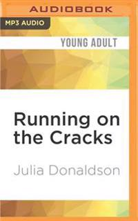 Running on the Cracks