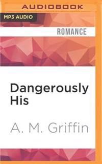 Dangerously His