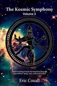 The Kosmic Symphony - Volume 2