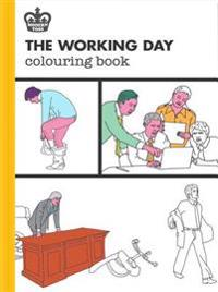The Working Day Colouring Book