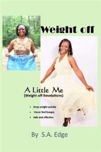 Weight off A Little Me