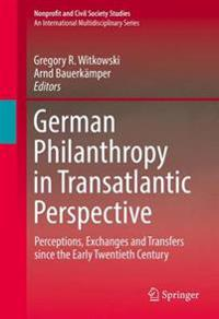 German Philanthropy in Transatlantic Perspective