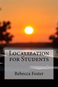 Localization for Students