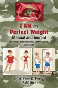 I Am My Perfect Weight Manual and Journal