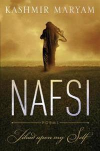 Nafsi: Jihad Upon My Self