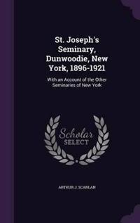 St. Joseph's Seminary, Dunwoodie, New York, 1896-1921