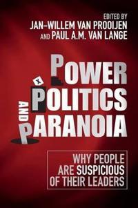Power, Politics, and Paranoia