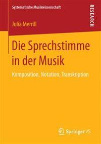 Die Sprechstimme in Der Musik