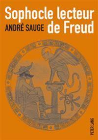 Sophocle Lecteur de Freud