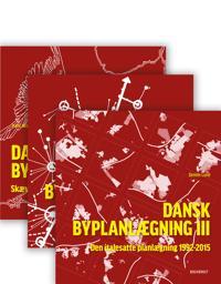 Dansk Byplanlægning I-III