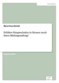 Erfullen Hauptschulen in Hessen Noch Ihren Bildungsauftrag?