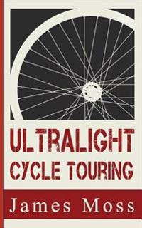 Ultralight Cycle Touring