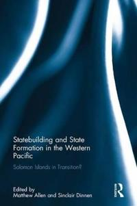 State-Building and State Formation in the Western Pacific