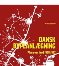 Dansk Byplanlægning 1938-1992