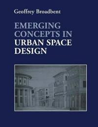 Emerging Concepts in Urban Space Design
