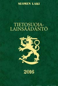 Tietosuojalainsäädäntö 2016