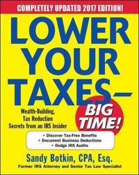 Lower Your Taxes - Big Time! 2016-2017